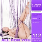 Paulina X - All For You