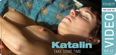 Video - Katalin - Take Some Time