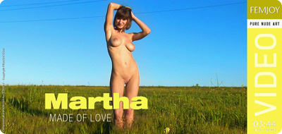 Video - Martha - Made Of Love