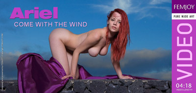Video: Ariel – Come With The Wind