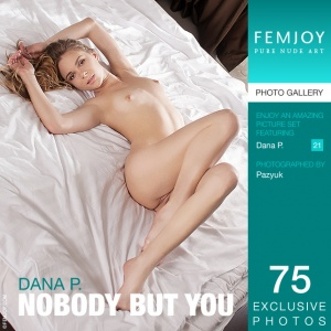 Dana P – Nobody But You