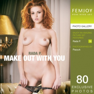 Rada P – Make Out With You