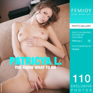 Patricya L – You Know What To Do
