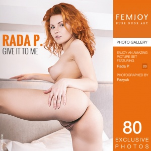 Rada P – Give It To Me