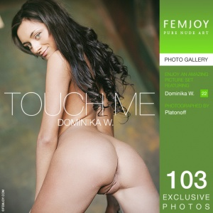Dominika W – Touch Me