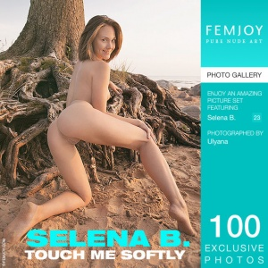 Selena B – Touch Me Softly