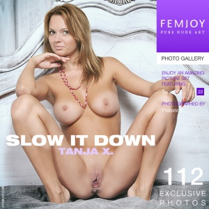 Tanja X - Slow It Down