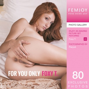 Foxy T – For You Only