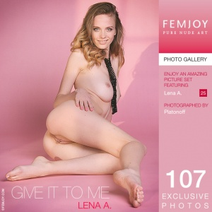 Lena A - Give It To Me