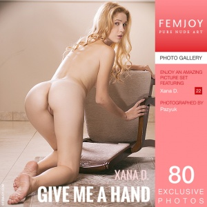 Xana D - Give Me A Hand