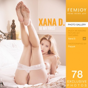Xana D - Be My First